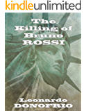 The Killing of Bruno Rossi (Old Country Book 2)