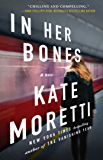 In Her Bones: A Novel (English Edition)