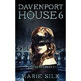 Davenport House 6: House Secrets (Volume 6)