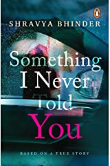 Something I Never Told You Kindle Edition