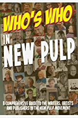 Who's Who in New Pulp Kindle Edition