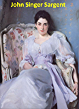 422 Color Paintings of John Singer Sargent - American Portrait Painter (January 12, 1856 - April 14, 1925)