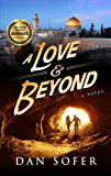 A Love and Beyond: A quirky romantic thriller