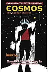 Cosmos the Stellar Stalker Kindle Edition