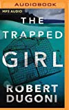 Trapped Girl, The (The Tracy Crosswhite Series)