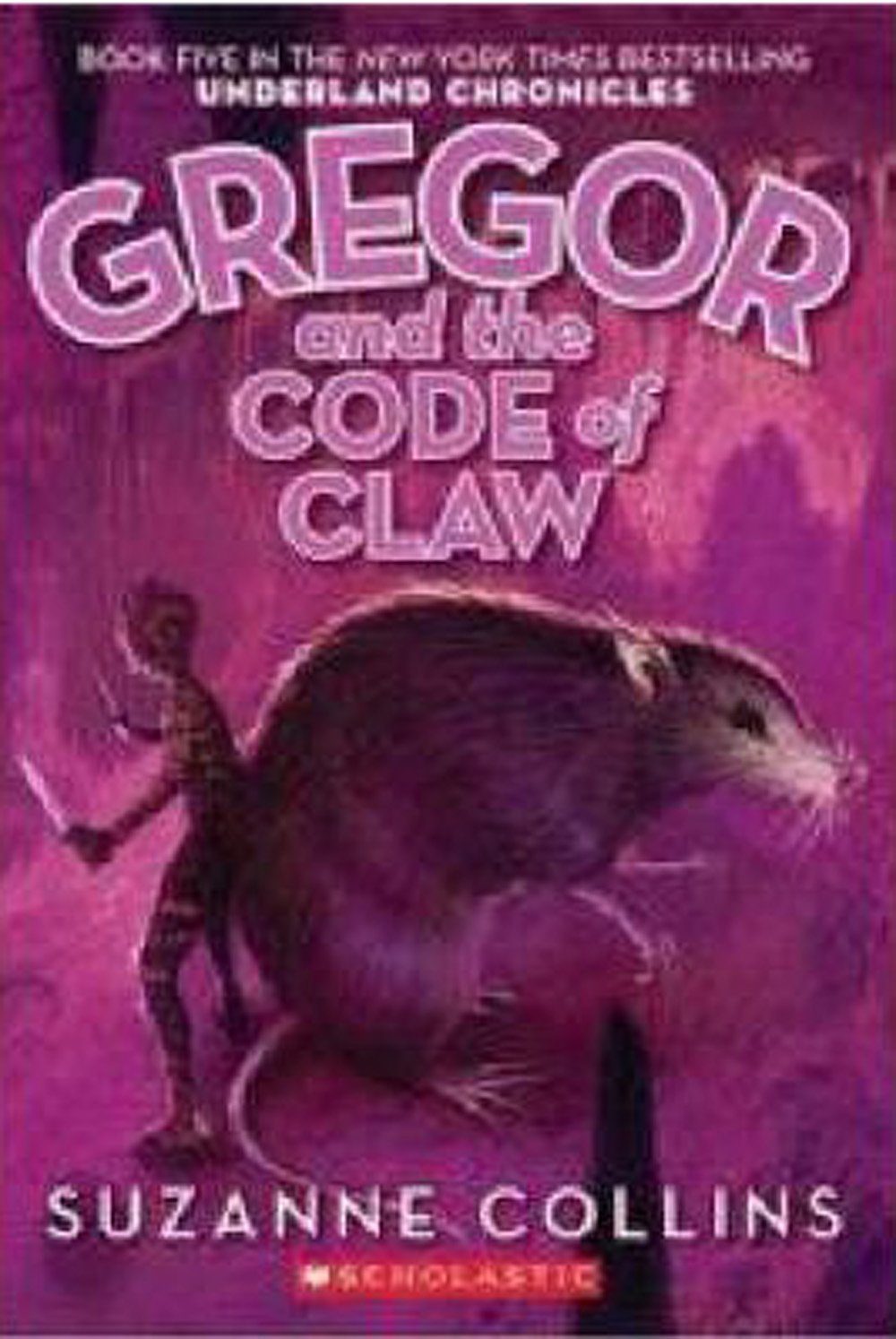 Gregor And The Code Of Claw (underland Chronicles, Book 5): Suzanne  Collins: 9780439791441: Amazon: Books