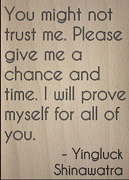 Please Trust Me Quotes Walkingonadream