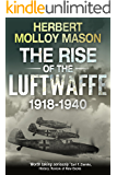 The Rise of the Luftwaffe, 1918-1940