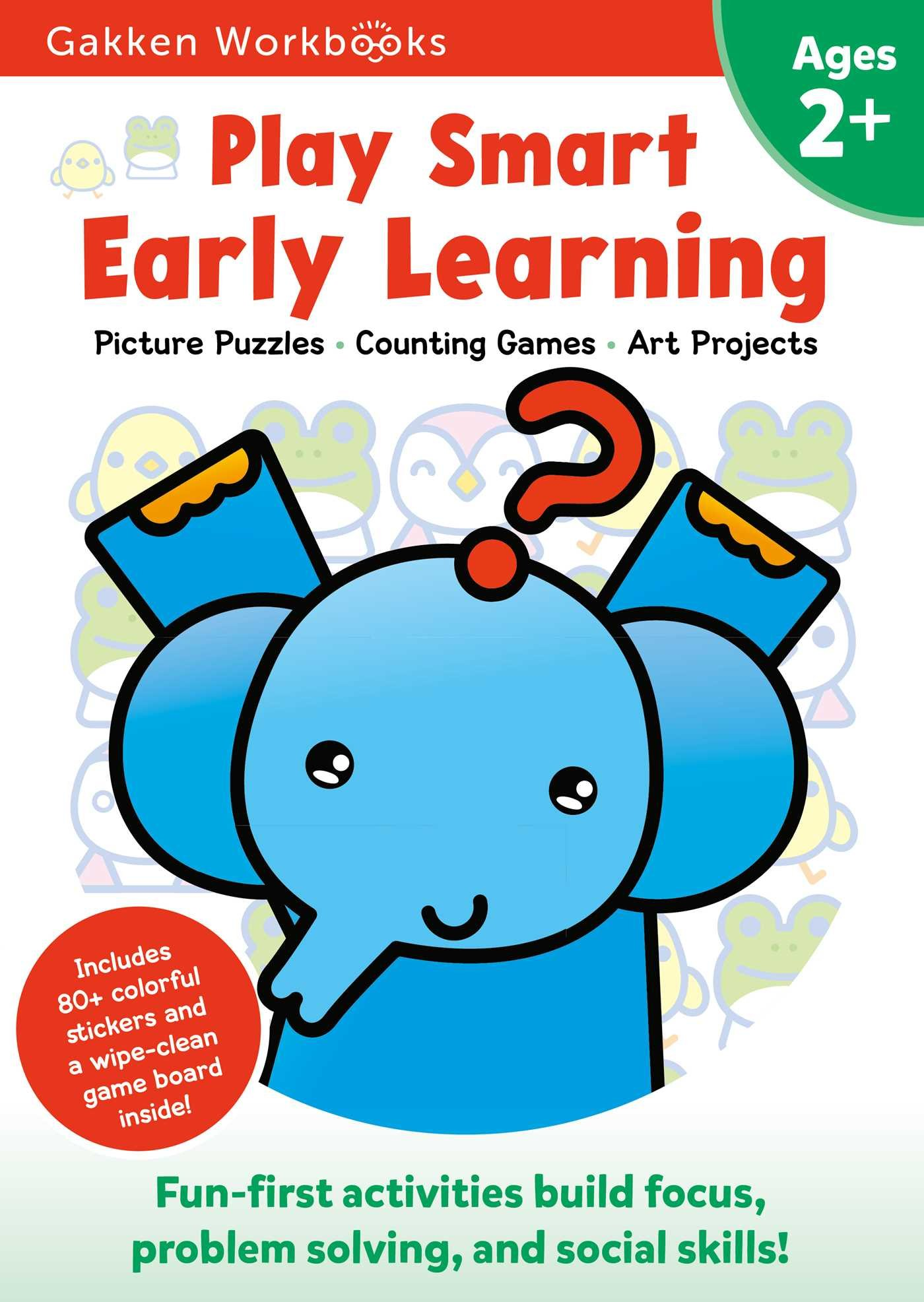 Play Smart Early Learning 2+: Early Childhood Education Experts ...