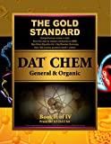 Gold Standard DAT General and Organic Chemistry