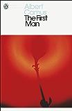 The First Man (Penguin Modern Classics)