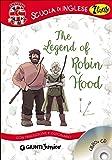The legend of Robin Hood. Con traduzione e dizionario. Con CD Audio