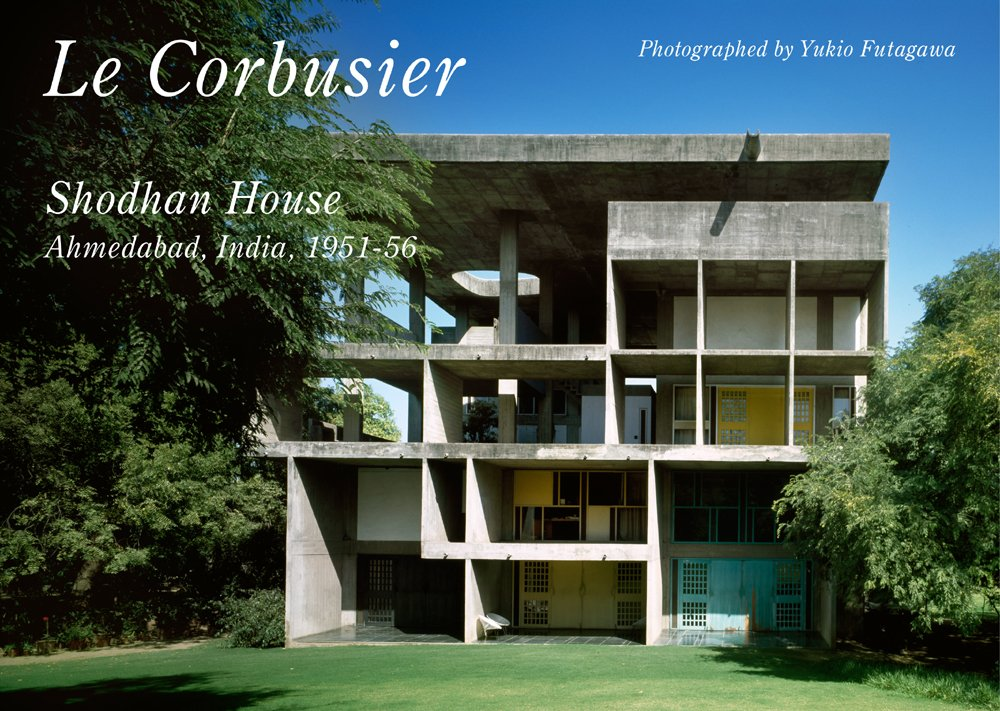 Read Online Le Corbusier Shodhan House (Residential Masterpieces) (Japanese and English Edition) ebook