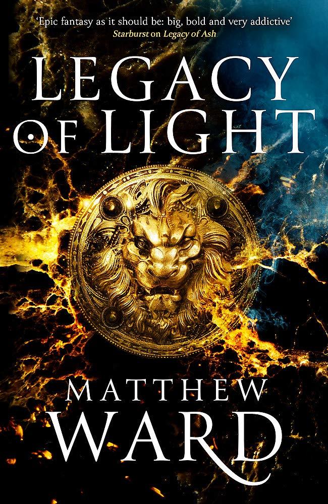 Legacy of Light (The Legacy Trilogy): Amazon.co.uk: Ward, Matthew:  9780356513423: Books