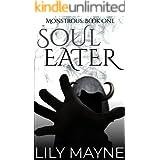 Soul Eater: M/M Fantasy Romance (Monstrous Book 1)