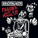 Frauke halt's Maul [Vinyl Single] +CD [Vinyl Single]