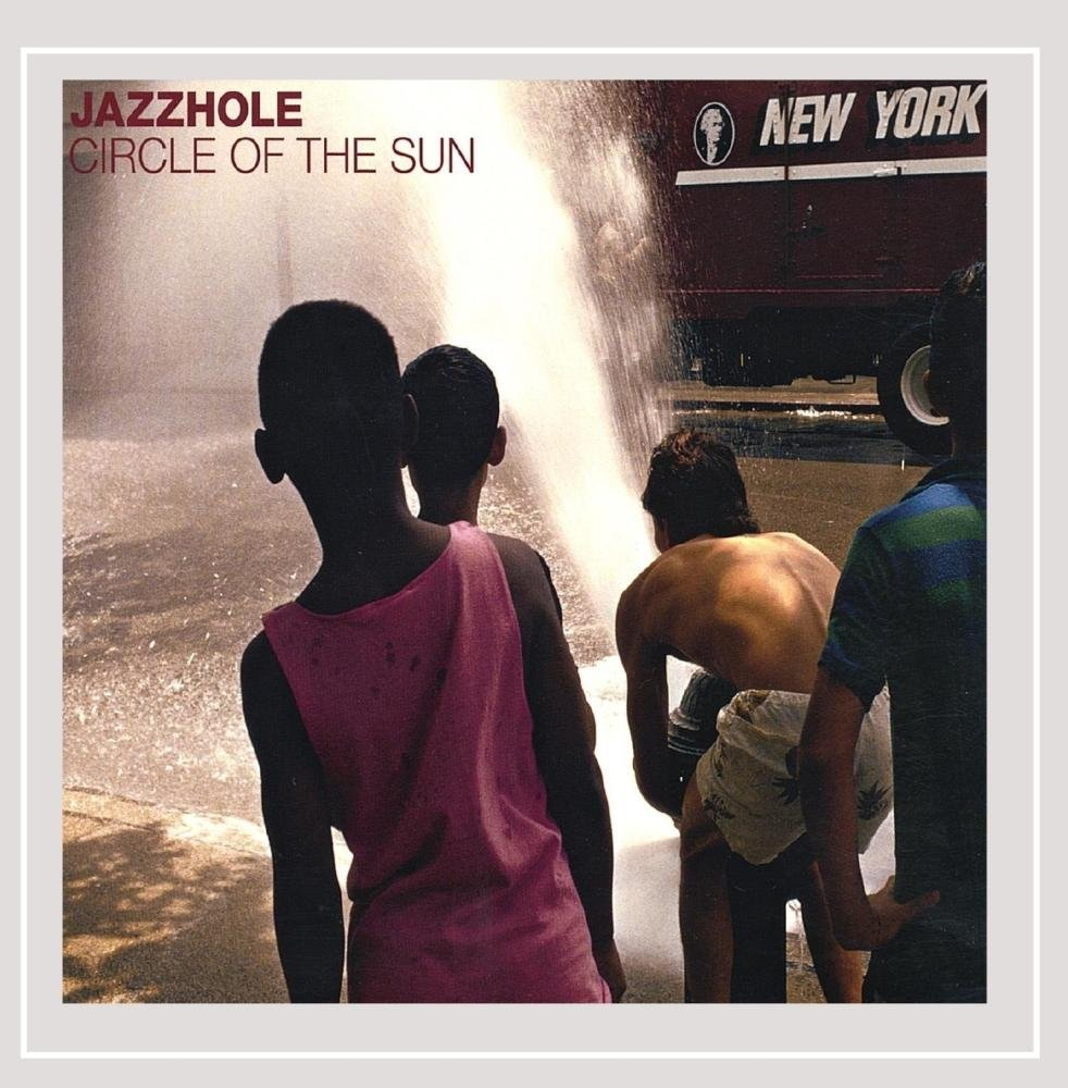 Jazzhole - Circle of the Sun (CD)