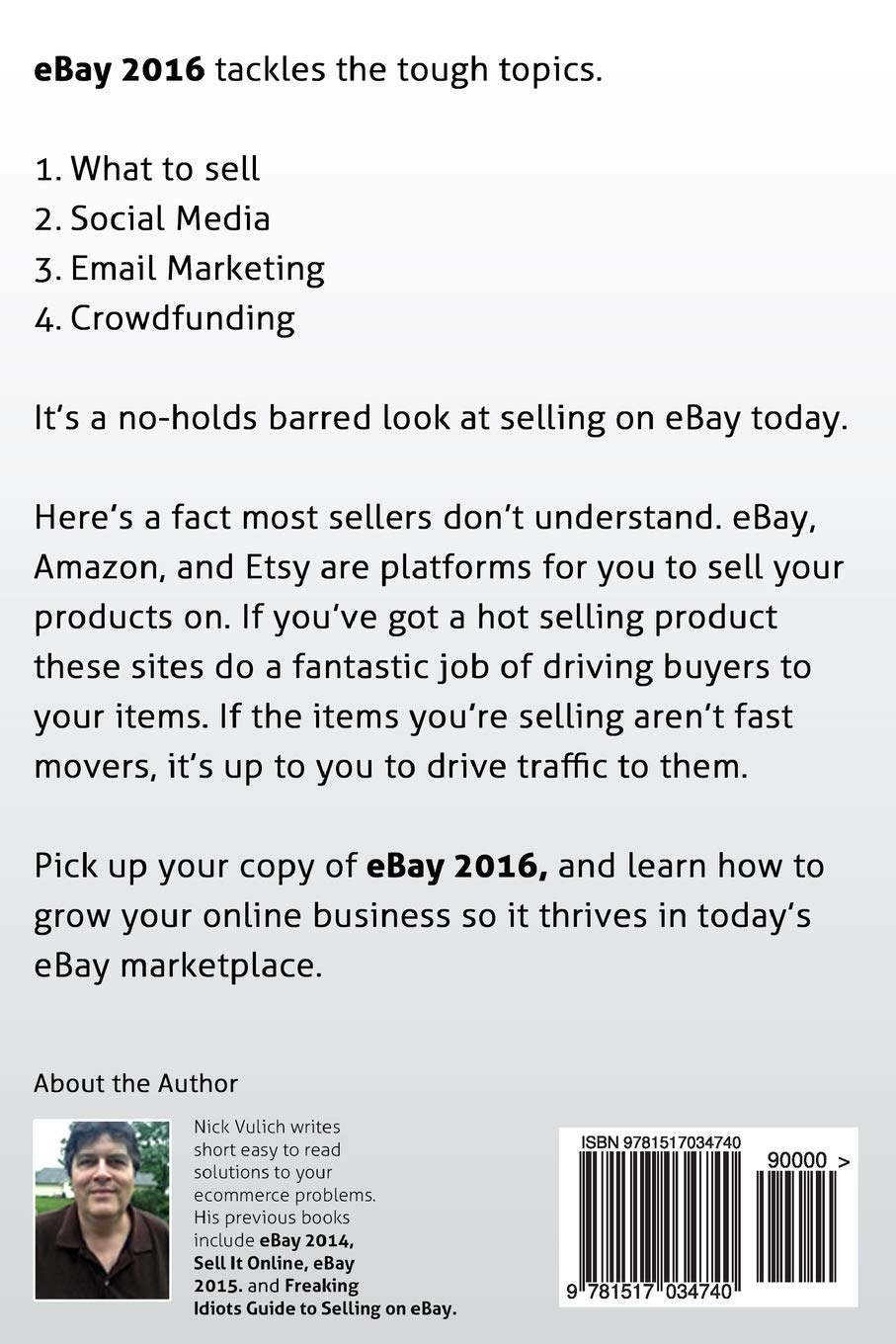 Ebay 2016 Grow Your Business Using Social Media Email Marketing And Crowdfundi Vulich Nick 9781517034740 Amazon Com Books