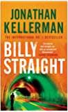Billy Straight: An outstandingly forceful thriller (English Edition)