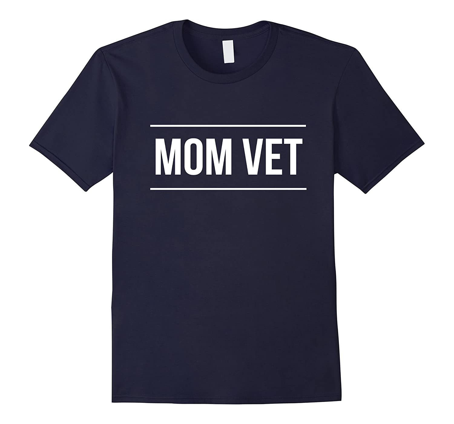 Mom Vet Shirt Veteran Mothers Day Gift Tee-TD