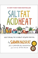 Salt, Fat, Acid, Heat: Mastering the Elements of Good Cooking Kindle Edition
