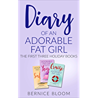 Diary of an Adorable Fat Girl: The First Three Holiday Books
