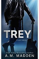 TREY: A Lair Novel Kindle Edition