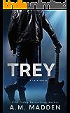 TREY: A Lair Novel