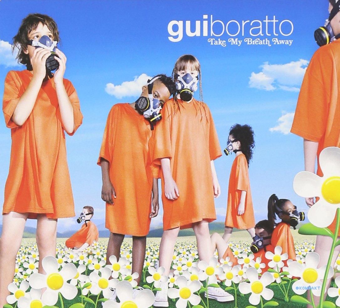 CD : Gui Boratto - Take My Breath Away (CD)