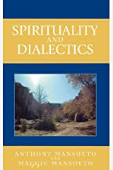 Spirituality and Dialectics