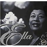 Pure Ella: The Very Best of Ella Fitzgerald