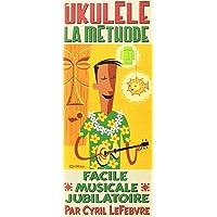 La Méthode Ukulélé LIVRE + CD