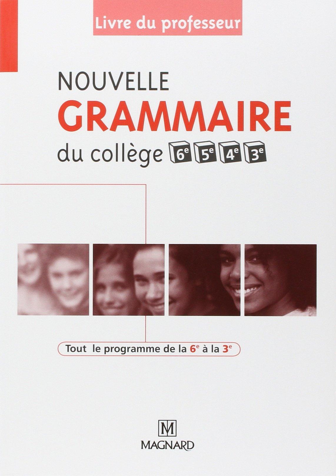 Amazon Fr Nouvelle Grammaire Du College 6e 5e 4e Et 3e