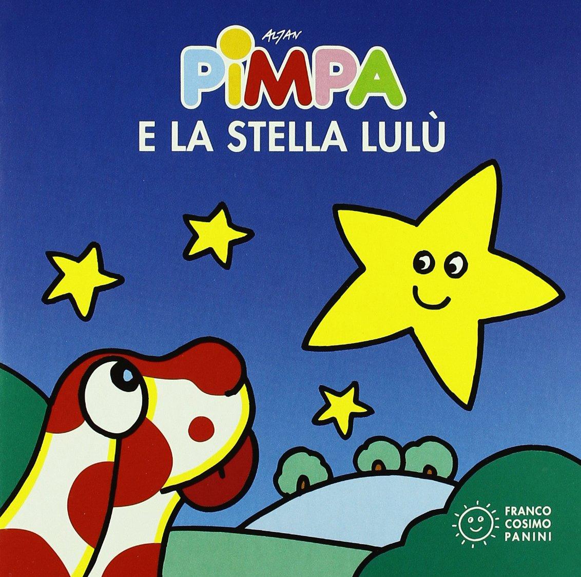 La Pimpa Books Pimpa E La Stella Lulu Italian Edition