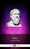 Delphi Complete Works of Plato (Illustrated) (Delphi Ancient Classics Book 5) (English Edition)