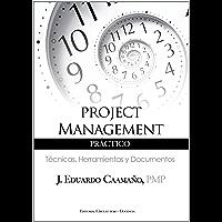 Project Management Práctico: Técnicas, Herramientas y Documentos
