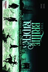 The Brittle Riders: Book Two Kindle Edition