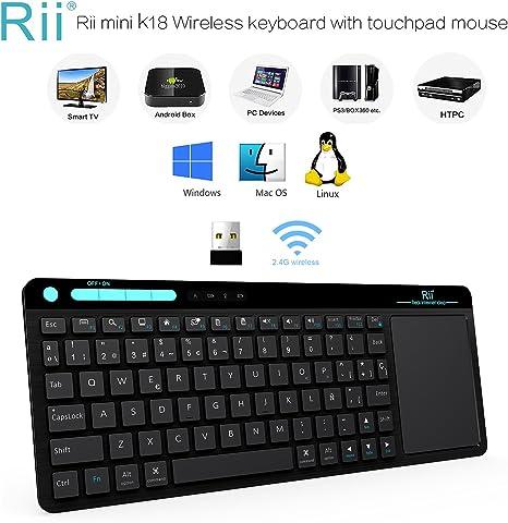 Teclado Rii K18. Teclado Inalámbrico con Touchpad Sensible y Multitoque. Perfecto Para Usar con Pc,Smart Tv, Kodi, Raspberry Pi 2/3, Htpc, Box Android, Windows 2000/Xp/Vista/8/10. Layout Español: Amazon.es: Informática