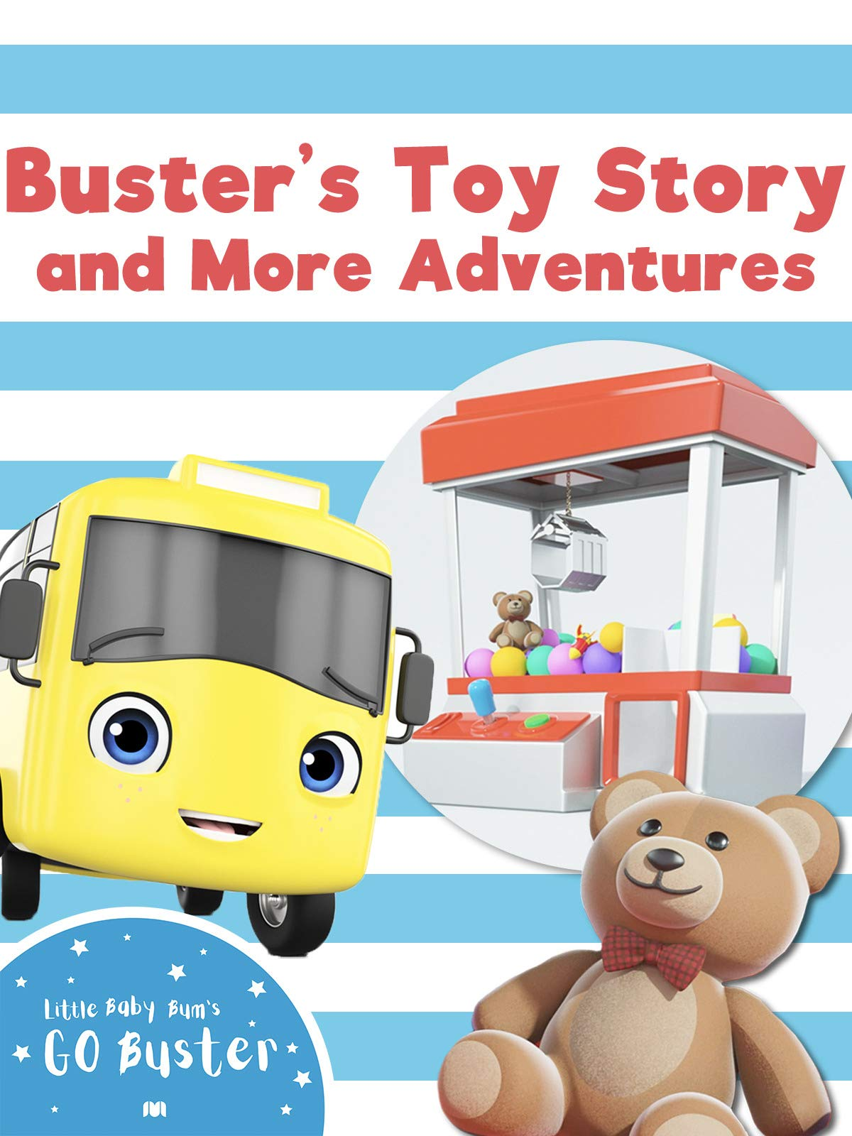 Buster's Toy Story and More Adventures - Go Buster