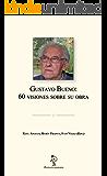 Gustavo Bueno: 60 visiones sobre su obra