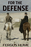 For the Defense: A Traditional British Murder Mystery