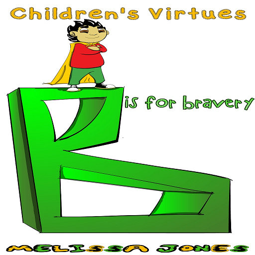 Virtues - B is for Bravery