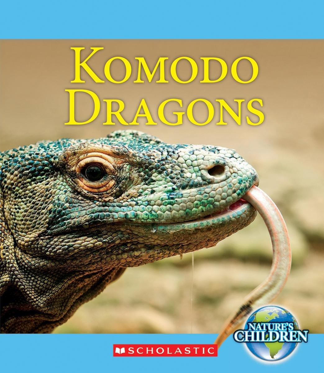 Komodo Dragons (Nature\'s Children): Ruth Bjorklund: 9780531210772 ...