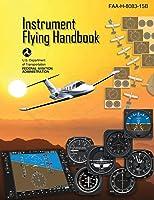 Instrument Flying Handbook (Federal Aviation