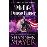Midlife Demon Hunter: A Paranormal Women's Fiction Novel (The Forty Proof)