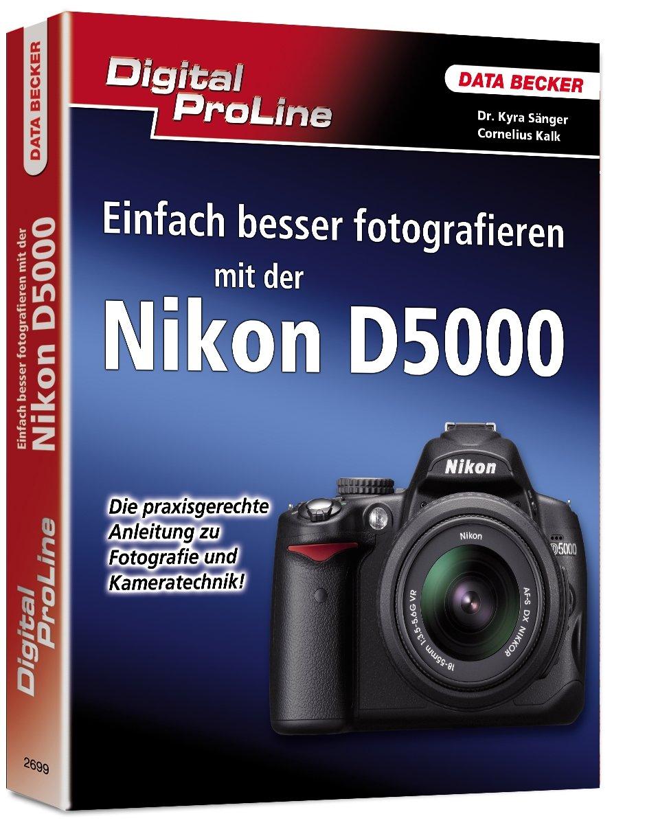 digital-proline-einfach-besser-fotografieren-mit-der-nikon-d5000