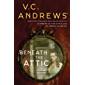Beneath the Attic (Dollanganger Book 9)