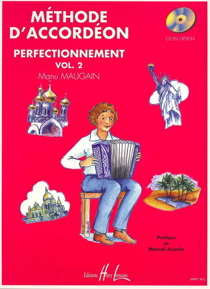 Méthode d'accordéon Volume 2 Partition – 25 août 1999 Manu Maugain Lemoine B000ZGDROU 69984