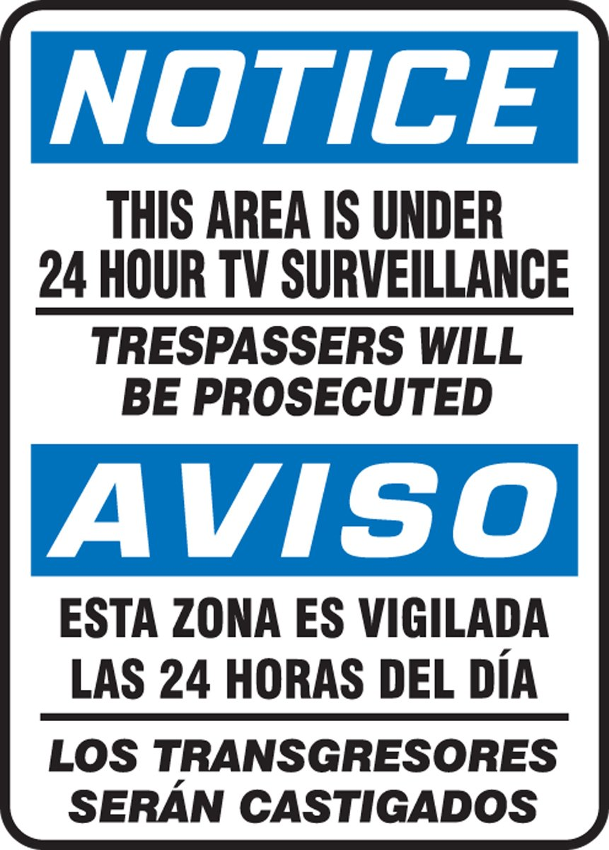 Blue//Black on White LegendNOTICE THIS AREA IS UNDER 24 HOUR 14 Length x 10 Width x 0.006 Thickness Accuform SBMASE812XV Spanish-Bilingual Adhesive Dura-Vinyl Sign
