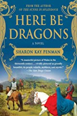 Here Be Dragons: A Novel (Welsh Princes Trilogy Book 1) Kindle Edition